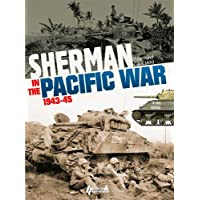 Sherman in the Pacific War: 1943-1945