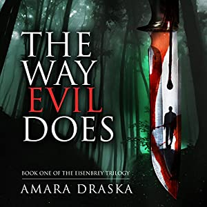The Way Evil Does Audiobook