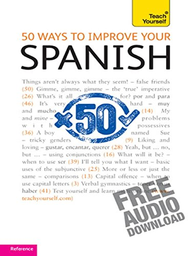 50 Ways to Improve your Spanish: Teach Yourself (English Edition)