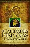 img - for Realidades Hispanas Que Impactan A Am rica: Implicaciones para la evangelizaci n y misiones (Spanish Edition) book / textbook / text book