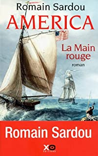 America [2] : La main rouge, Sardou, Romain