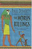 The Horus Killings: A Story of Intrigue and Murder Set in Ancient Egypt (Amerotke 2)