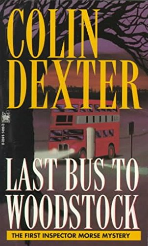 [(Last Bus to Woodstock)] [By (author) Colin Dexter] published on (January, 1998)