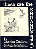 These Are the Endangered, Charles Cadieux, 0913276359