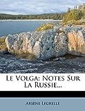 Le Volga, Arsène Legrelle, 1274823439