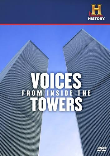 Tower World (Voices From Inside The Towers)