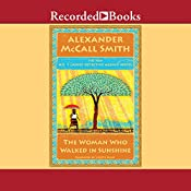 The Woman Who Walked In Sunshine | Alexander McCall Smith