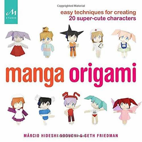 Manga Origami: Easy Techniques for Creating 20 Super-Cute (Origami Kimono Dolls)