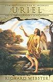 Uriel: Comunicándose con el Arcángel para la transformación y la paz interior (Spanish Angels Series) (Spanish Edition)