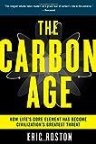 The Carbon Age, Eric Roston, 0802717519