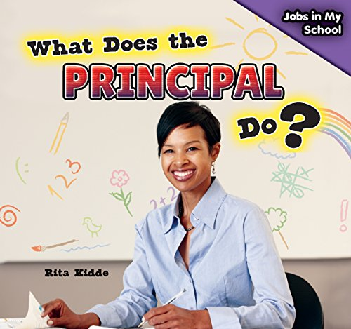 What Does the Principal Do? (Jobs in My School)