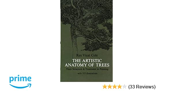 The Artistic Anatomy Of Trees Dover Art Instruction Rex Vicat