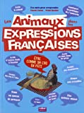 """Afficher """"Les animaux dans les expressions françaises"""""""
