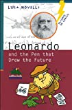 img - for Leonardo and the Pen That Drew the Future book / textbook / text book