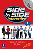 Value Pack : Side by Side Interactive 2 (without Lifeskills and Civics), Side by Side 2 Student Book, and Interactive Workbooks 2A And 2B, Molinsky, Steven J. and Bliss, Bill, 0133437957