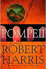 Pompeii: A Novel (Harris, Robert) Kindle Edition