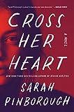 """""""Cross Her Heart A Novel"""" av Sarah Pinborough"""
