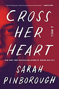 Cross Her Heart: A Novel by [Pinborough, Sarah]