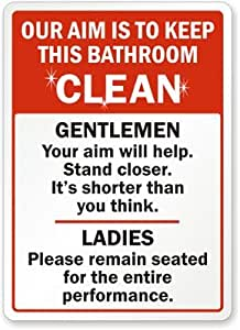Our aim is to keep this bathroom clean gentlemen your aim will help stand sign for Bathroom signs for cleanliness