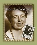 Eleanor Roosevelt (Activist Series)