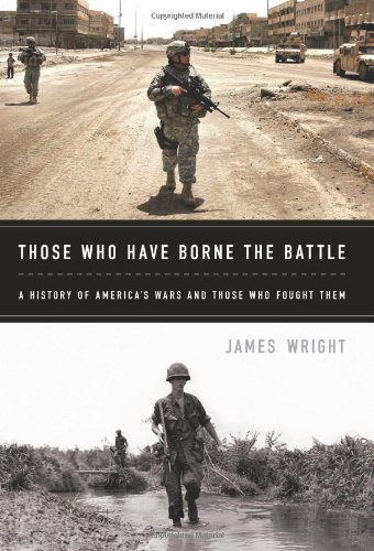 Download Those Who Have Borne the Battle: A History of America's Wars and Those Who Fought Them pdf
