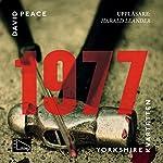 1977 (Yorkshire-kvartetten 2) | David Peace