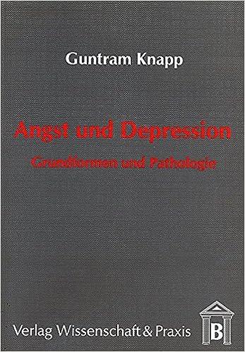 Book Angst und Depression: Grundformen und Pathologie