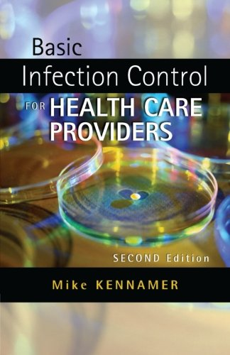 Basic Infection Control For Healthcare Providers  Safety And Regulatory For Health Science