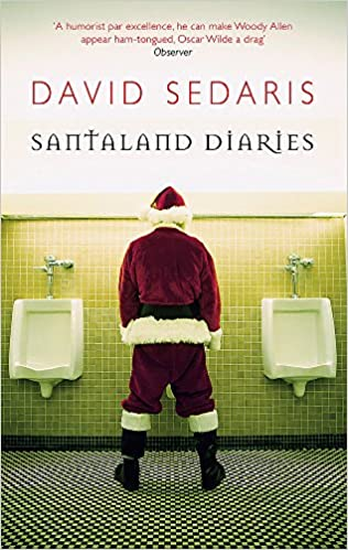 Santaland Diaries Amazon Co Uk David Sedaris 9780349119755 Books