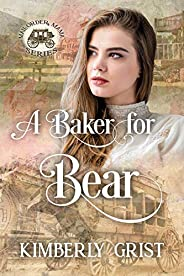 A Baker for Bear (Mail-Order Mama Series Book 6)