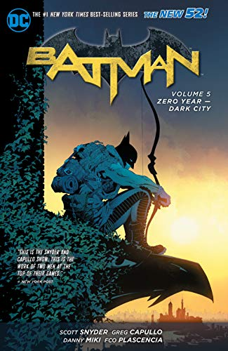 Batman Vol. 5: Zero Year - Dark City (The New 52) (Batman (DC Comics Paperback)) Paperback – May 5, 2015