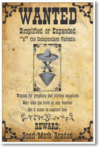 Poster Algebra - PosterEnvy Wanted: X, The Independent Variable - New Humorous Algebra Mathematics Educational Classroom Poster