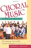 Choral Music Methods and Materials: Developing Successful Choral Programs