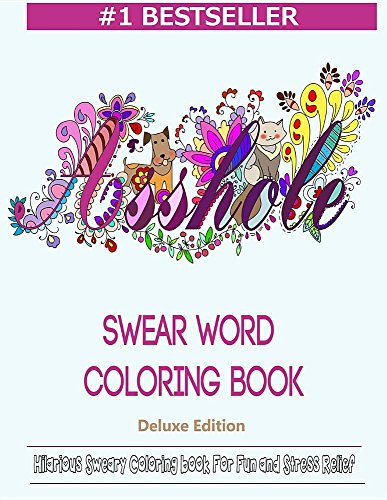 Swear Word Coloring Book: Hilarious Sweary Coloring book For Fun and Stress Relief cover