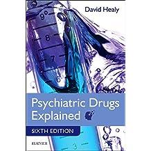 Psychiatric Drugs Explained