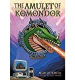 img - for [(Dragonsteel: The Amulet of Komondor)] [Author: Adam Osterweil] published on (August, 2003) book / textbook / text book