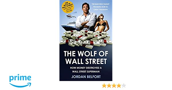 The Wolf of Wall Street: Amazon.es: Jordan Belfort: Libros en idiomas extranjeros