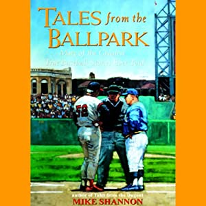 Tales from the Ballpark Audiobook