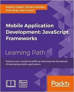 Mobile Application Development: JavaScript Frameworks: Hazem Saleh