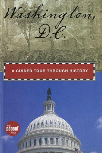 Download Washington, D.C.: A Guided Tour through History (Timeline) PDF