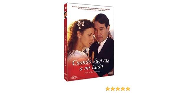 Cuando Vuelvas a mi lado - Gracia Querejeta - Adriana Ozores ...
