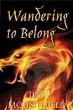 Wandering to Belong (Tales of Ethanar Book 1)