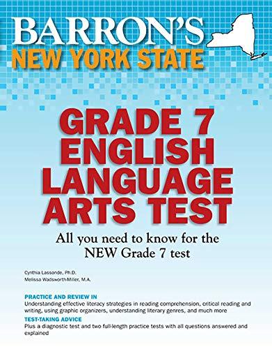Barron's New York State Grade 7 English Language Arts Test (Barron's Test Prep NY) (New York State Test Prep Grade 7)