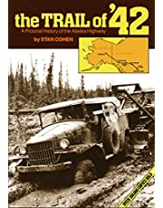 Trail of '42
