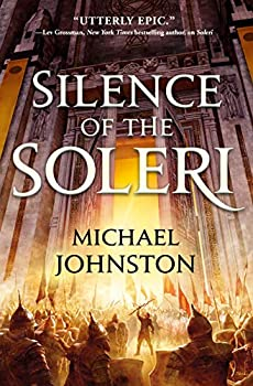 Silence of the Soleri by Michael Johnston science fiction and fantasy book and audiobook reviews