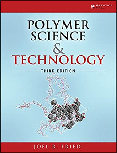 Polymer Science and Technology, Joel R  Fried, eBook