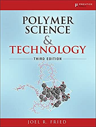 Polymer science and technology joel r fried ebook amazon polymer science and technology 3rd edition kindle edition fandeluxe Choice Image
