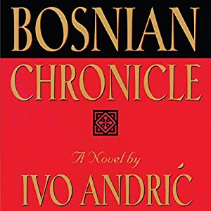 Bosnian Chronicle Audiobook