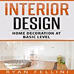 Interior Design: Home Decoration Ad Basic Level | Ryan Fellini
