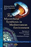 Mycorrhizal Symbiosis in Mediterranean Environment, Mohamed Hafidi and Robin Duponnois, 1620812789
